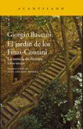EL JARDIN DE LOS FINZI-CONTINI: LA NOVELA DE FERRARA. LIBRO TERCERO di BASSANI, GIORGIO
