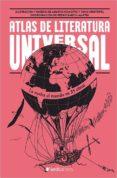 ATLAS DE LA LITERATURA UNIVERSAL di VV.AA.
