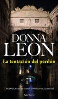 LA TENTACION DEL PERDON de LEON, DONNA