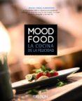 MOOD FOOD: LA COCINA DE LA FELICIDAD di ALMODOVAR, MIGUEL ANGEL