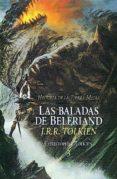 LAS BALADAS DE BELERIAND (HISTORIA DE LA TIERRA MEDIA; T. 3) di TOLKIEN, J.R.R.
