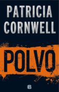 POLVO (SERIE KAY SCARPETTA 21) de CORNWELL, PATRICIA
