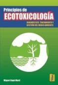 PRINCIPIOS DE ECOTOXICOLOGIA di CAPO, MIGUEL