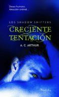 CRECIENTE TENTACION di ARTHUR, A.C.