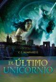 EL ULTIMO UNICORNIO di HUMPHREY S, C.C.