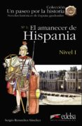 EL AMANECER DE HISPANIA (2ª ED.) di REMEDIOS SANCHEZ, SERGIO