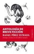 ANTOLOGIA DE BREVE FICCION di VV.AA