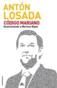 CODIGO MARIANO de LOSADA, ANTON