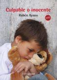 CULPABLE O INOCENTE (2ª ED) di AYUSO MARTIN, RUBEN