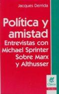 POLITICA Y AMISTAD de DERRIDA, JACQUES