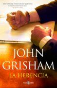 LA HERENCIA di GRISHAM, JOHN