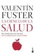 LA CIENCIA DE LA SALUD de FUSTER, VALENTIN