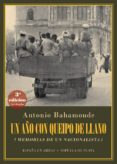 UN AÑO CON QUEIPO DE LLANO di BAHAMONDE, ANTONIO
