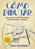 9788417180232 - Yanconsky Liron: Cómo Dibujar (ebook) - Libro