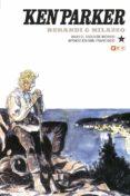 9788417206932 - Berardi Giancarlo: Ken Parker Nº 04: Bajo El Cielo De Mexico/atraco En San Francisco - Libro