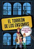 EL TORREON DE LOS ENIGMAS: 201 ACERTIJOS PARA PONER A PRUEBA TU INGENIO di VV.AA.