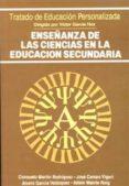 ENSEÑANZA DE LAS CIENCIAS EN LA EDUCACION SECUNDARIA di VV.AA.