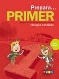 9788441230132 - Vv.aa.: Quadern Prepara Català Primària 1 Ed 2017 - Libro