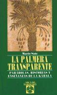 LA PALMERA TRANSPARENTE de SATZ, MARIO