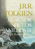 EL SEÑOR DE LOS ANILLOS (III) di TOLKIEN, J.R.R.