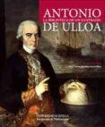 ANTONIO DE ULLOA: LA BIBLIOTECA DE UN ILUSTRADO di VV.AA.