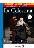 LA CELESTINA (AUDIO CLASICOS ADAPTADOS NIVEL SUPERIOR) de ROJAS, FERNANDO DE