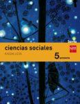 CIENCIAS SOCIALES 5º EDUCACION PRIMARIA INTEGRADO SAVIA ANDALUCIA ED 2015 di VV.AA.