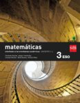 MATEMÁTICAS B TRIMESTRES (ORIENTADAS A LAS ENSEÑANZAS ACADEMICAS) 3º ESO SAVIA-15 di VV.AA.