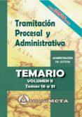 TRAMITACION PROCESAL Y ADMINISTRATIVA (VOL. II): TEMARIO de RAMOS CEJUDO, JOSE LUIS  SEGURA RUIZ, MANUEL
