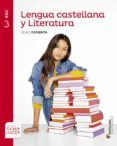 LENGUA CASTELLANA Y LITERATURA. SERIE COMENTA 3º SECUNDARIA ED 20 15 di VV.AA.
