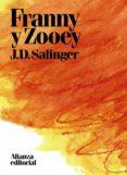 FRANNY Y ZOOEY di SALINGER, J.D.