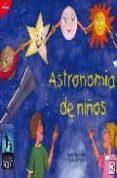 ASTRONOMIA DE NIÑOS di GRANADOS, PEDRO