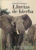 LLUVIAS DE HIERBA di GARRIGUES, EDUARDO