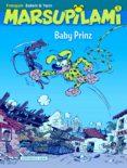 MARSUPILAMI 5 - BABY PRINZ di FRANQUIN, ANDRE