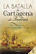 9788417164133 - Membrillo Becerra Francisco Javier: La Batalla De Cartagena De Indias (ebook) - Libro