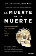 LA MUERTE DE LA MUERTE di WOOD, DAVID #CORDEIRO MATEO, JOSE LUIS
