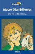MAURO OJOS BRILLANTES de CARRANZA, MAITE