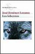 LOS LOBEZNOS di JIMENEZ LOZANO, JOSE