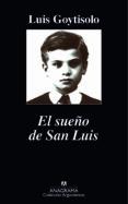 EL SUEÑO DE SAN LUIS de GOYTISOLO, LUIS