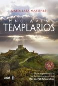 ENCLAVES TEMPLARIOS de LARA MARTINEZ, MARIA