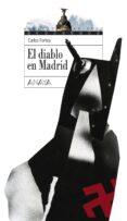 EL DIABLO EN MADRID de FORTEA, CARLOS