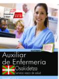 OPOSICIONES OSAKIDETZA. SERVICIO VASCO DE SALUD AUXILIAR DE ENFERMERÍA di VV.AA.