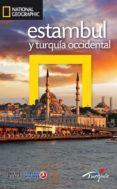 ESTAMBUL Y TURQUIA OCCIDENTAL 2016 (NATIONAL GEOGRAPHIC) di VV.AA.