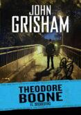 THEODORE BOONE 2: EL SECUESTRO di GRISHAM, JOHN
