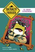 EL GRAN CATACROAC (UN CASO DE BATRACIO FROGGER 6) di ANDREI