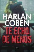 TE ECHO DE MENOS di COBEN, HARLAN
