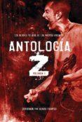 ANTOLOGIA Z. VOLUMEN 1 di VV.AA.