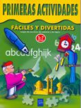PRIMERAS ACTIVIDADES FACILES Y DIVERTIDAS (LIBROS GRANDES) di VV.AA.