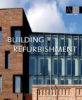 BUILDING REFURBISHMENT (ESPAÑOL, INGLES) di VV.AA