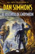 LIBRO 4: EL ASCENSO DE ENDYMION de SIMMONS, DAN